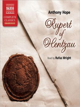 Rupert of Hentzau: Ruritania Series, Book 2