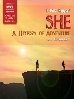 She: A History of Adventure: Ayesha Series, Book 1