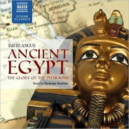 Ancient Egypt: The Glory of the Pharoahs