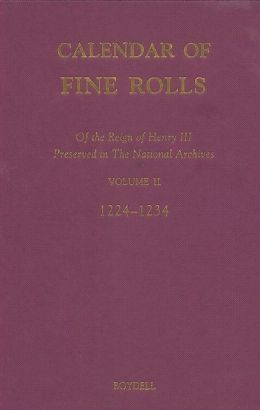 Calendar of the Fine Rolls of the Reign of Henry III (1216-1248): II: 1224-1234