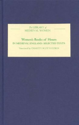 Women's Books of Hours in Medieval England