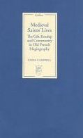 Medieval Saints' Lives: The Gift, Kinship and Community in Old French Hagiography