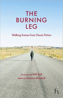 The Burning Leg: Walking Scenes from Classic Fiction