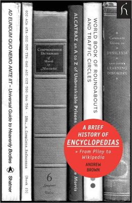 A Brief History of Encyclopedias: From Pliny to Wikipedia