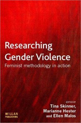 Researching Gender Violence: Feminist Methodology in Action