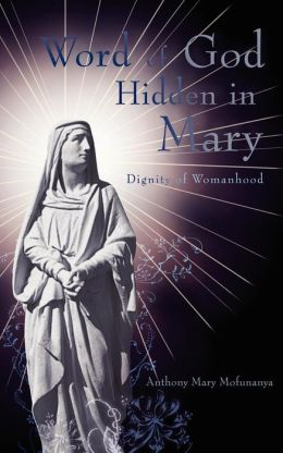 Word Of God Hidden In Mary