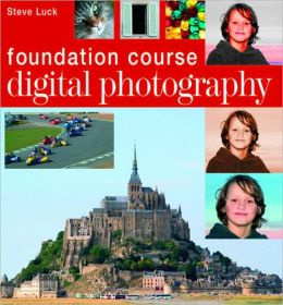 Digital Photography Foundation Course