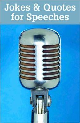 Jokes & Quotes for Speeches