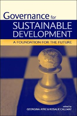 Governance for Sustainable Development: A Foundation for the Future
