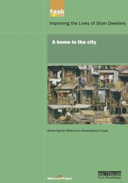 UN Millennium Development Library: A Home in The City