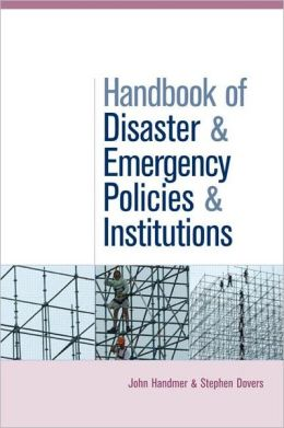 Handbook of Disaster and Emergency Policies and Institutions