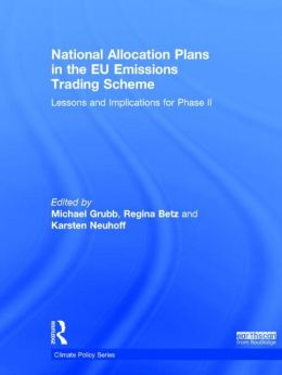 National Allocation Plans in the EU Emissions Trading Scheme: Lessons and Implications for Phase II
