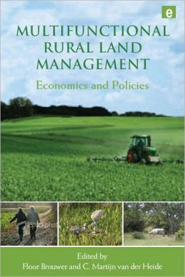 Multifunctional Rural Land Management: Economics and Policies
