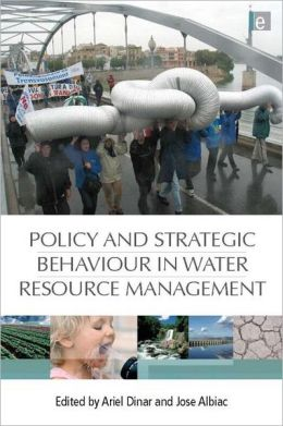 Policy and Strategic Behavior in Water Resource Management