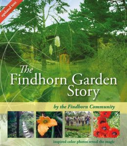 Findhorn Garden: Inspired Color Photos Reveal the Magic