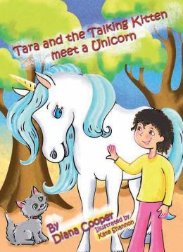 Tara and the Talking Kitten Meet a Unicorn