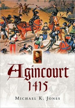 Agincourt 1415: Battlefield Guide
