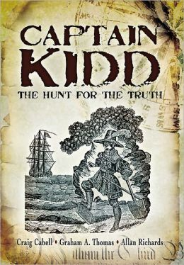 Captain Kidd: The Hunt for the Truth