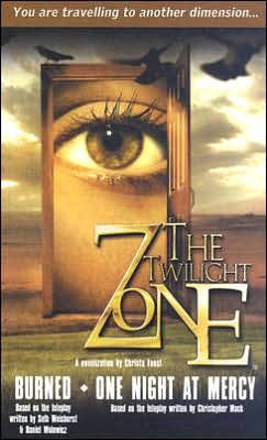 Burned/One Night At Mercy (Twilight Zone #5)