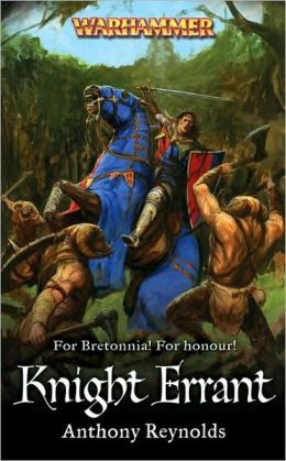 Knight Errant (Knights of Bretonnia Series)