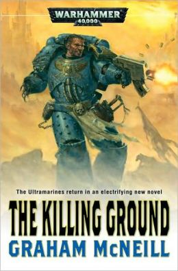 Killing Ground (Ultramarines Series)