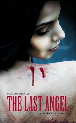 Last Angel: A Kayla Steele Adventure