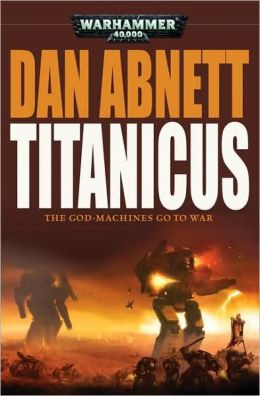 Titanicus (Gaunt's Ghost Series)