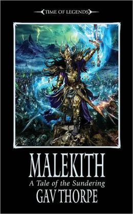 Malekith (Time of Legends Series)