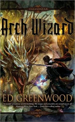 Arch Wizard (Falconfar Saga Series #2)