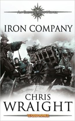 Iron Company (Empire Army Series)
