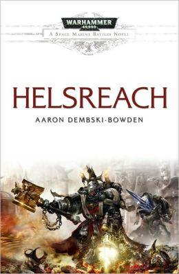 Helsreach (Warhammer 40,000 Space Marine Battles Series)