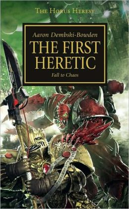The First Heretic (Horus Heresy Series #14)