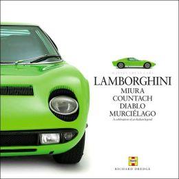 Lamborghini: Miura Countach Diablo MurciTlago