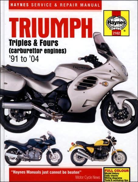 Triumph Triples & Fours (carburettor engines) '91 to '04