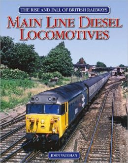 Main Line Diesel Locomotives