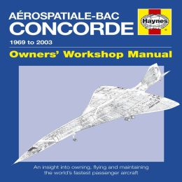 Aerospatiale-bac Concorde: 1969 to 2003