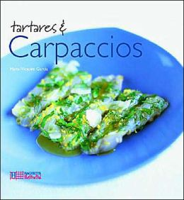 Tartares and Carpaccios