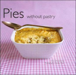 Pies Without Pastry