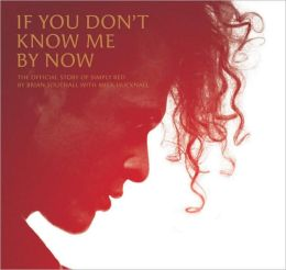 If You Don't Know Me by Now: The Official Story of Simply Red