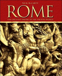 Rome: The Greatest Empire of the Ancient World