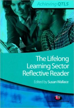 The Lifelong Learning Sector: Reflective Reader