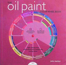 The Oil Paint Colour Wheel Book