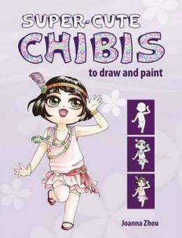 Super-Cute Chibis to Draw and Paint