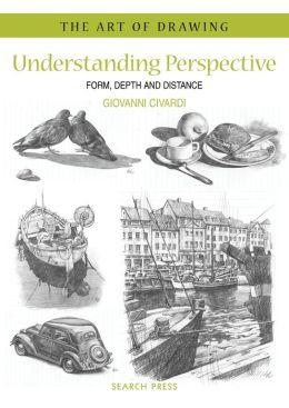 Understanding Perspective: Form, Depth, and Distance