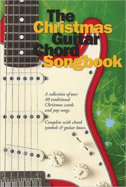 The Christmas Guitar Chord Songbook