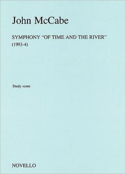 John McCabe: Symphony 'Of Time And The River'