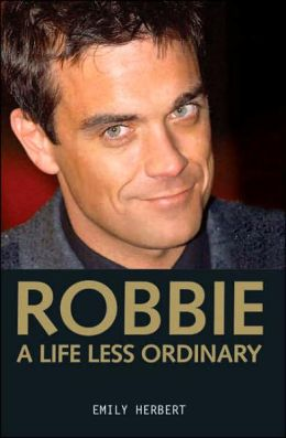Robbie: A Life Less Ordinary