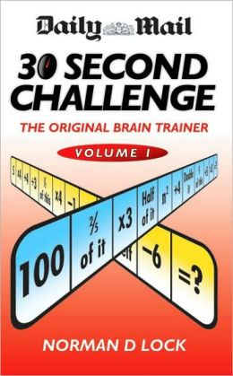 Daily Mail 30 Second Challenge: The Original Brain Trainer Volume 1