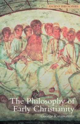 The Philosophy of Early Christianity
