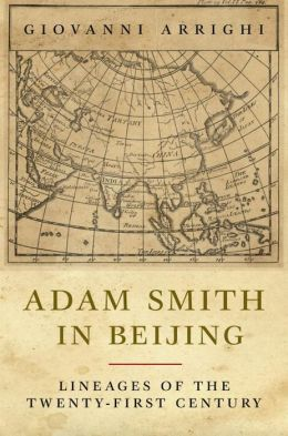 Adam Smith in Beijing: Lineages of the Twenty-First Century